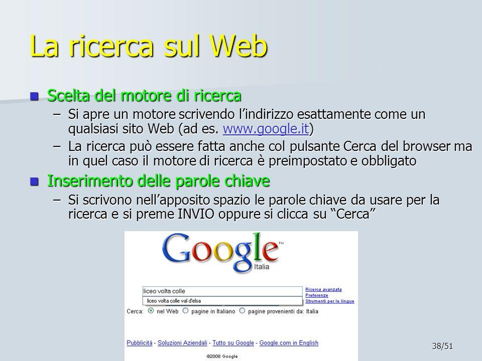 La ricerca sul Web Scelta del motore di ricerca