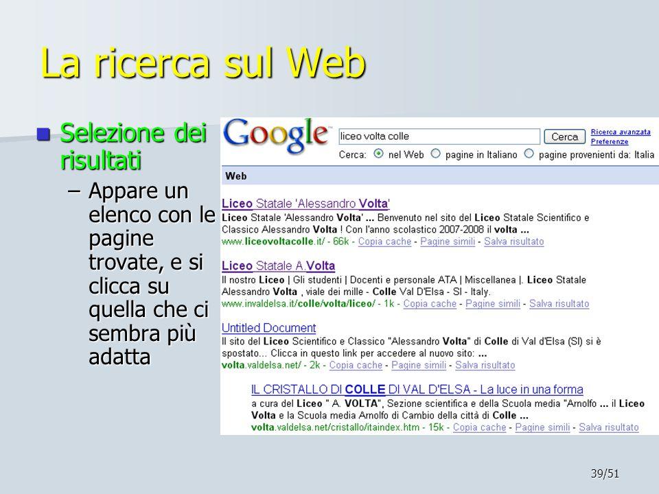La ricerca sul Web Selezione dei risultati