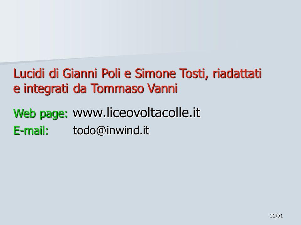 Lucidi di Gianni Poli e Simone Tosti, riadattati e integrati da Tommaso Vanni