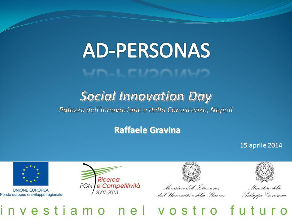 AD-PERSONAS Social Innovation Day Palazzo dell Innovazione e della Conoscenza, Napoli. Raffaele Gravina.