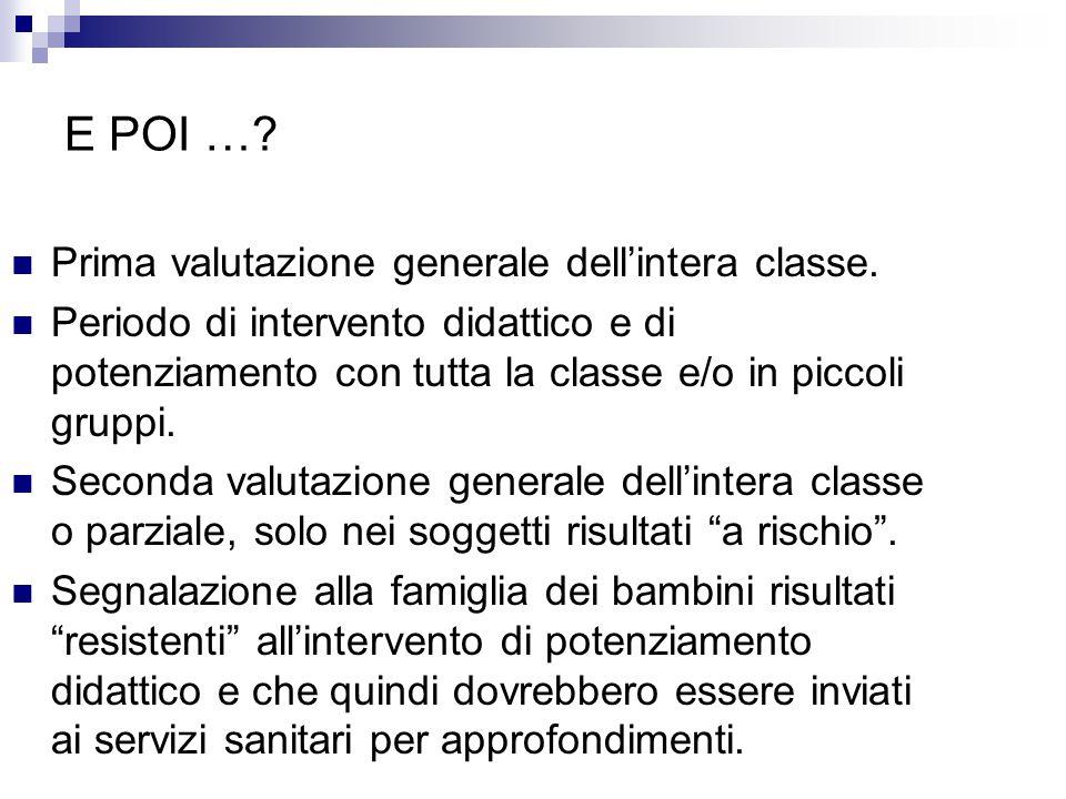 E POI … Prima valutazione generale dell'intera classe.