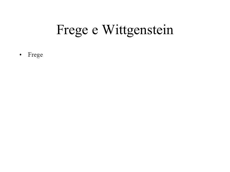 Frege e Wittgenstein Frege