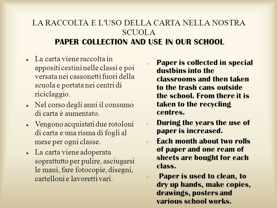 LA RACCOLTA E L USO DELLA CARTA NELLA NOSTRA SCUOLA PAPER COLLECTION AND USE IN OUR SCHOOL