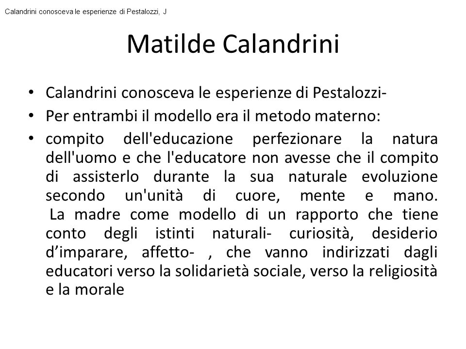 Matilde Calandrini Calandrini conosceva le esperienze di Pestalozzi-