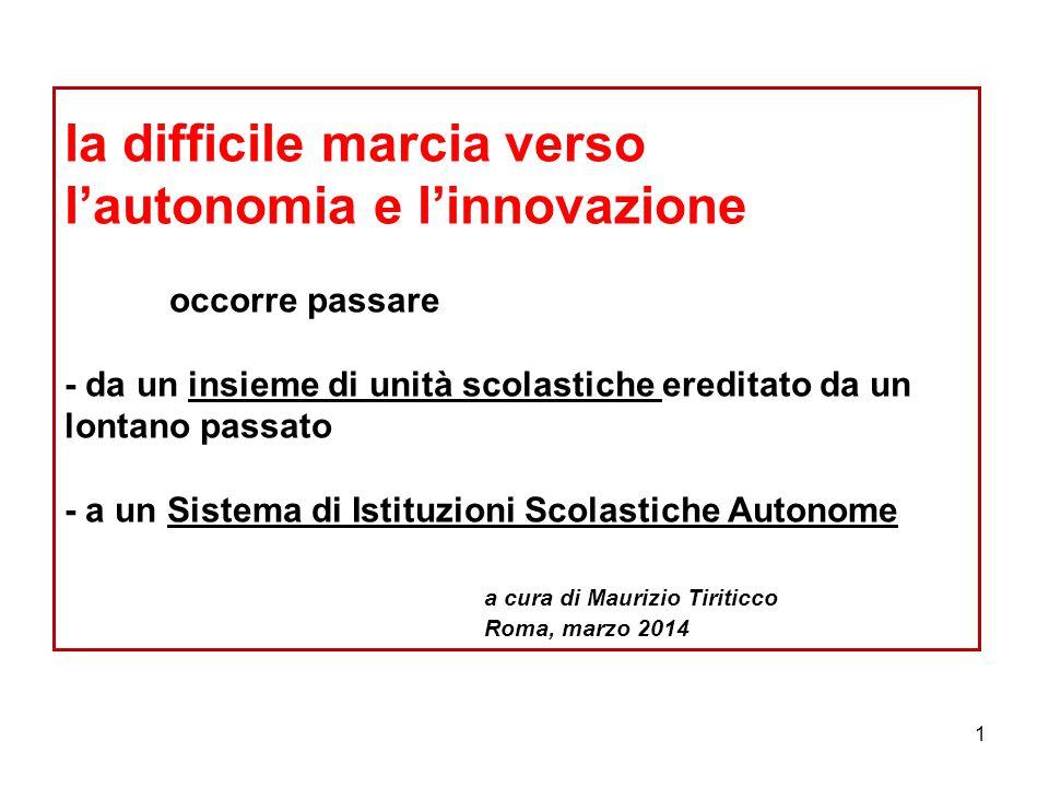 la difficile marcia verso l'autonomia e l'innovazione