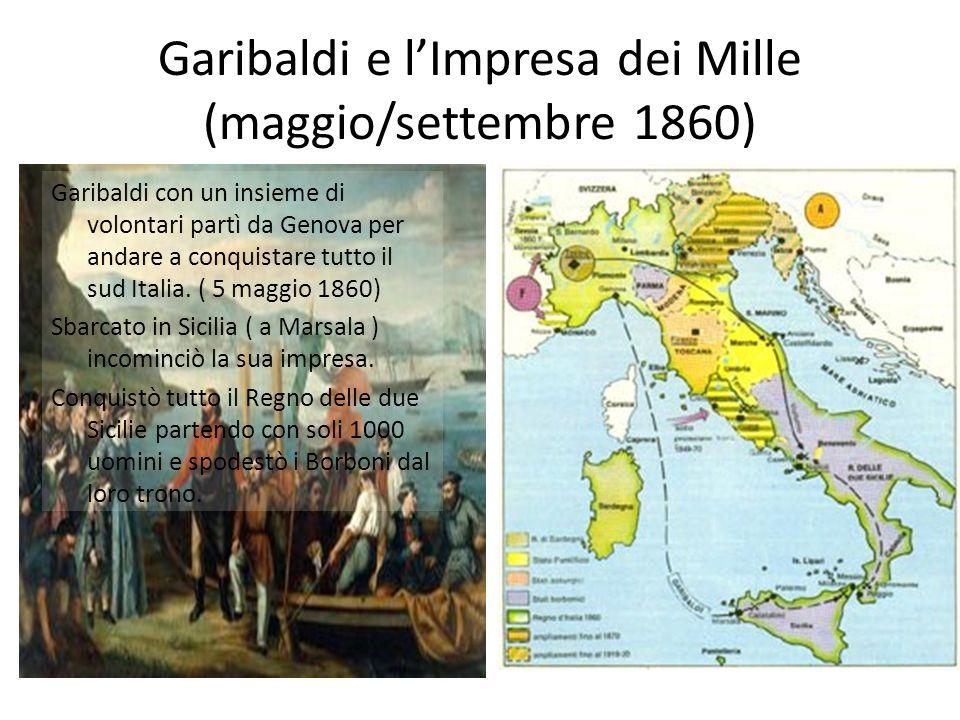 Garibaldi e l'Impresa dei Mille (maggio/settembre 1860)