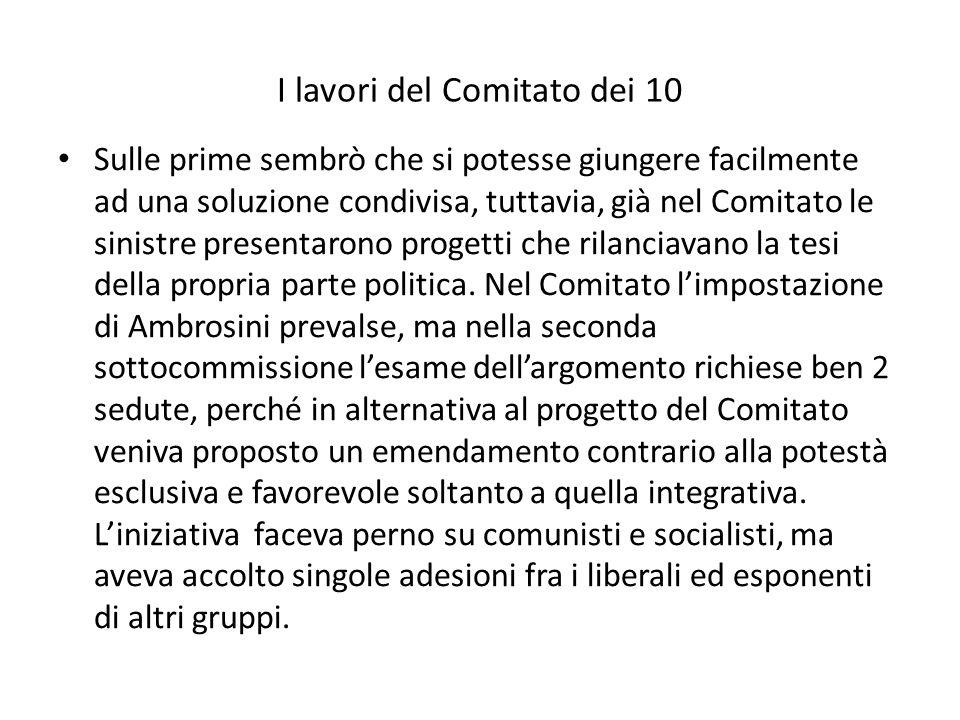 I lavori del Comitato dei 10