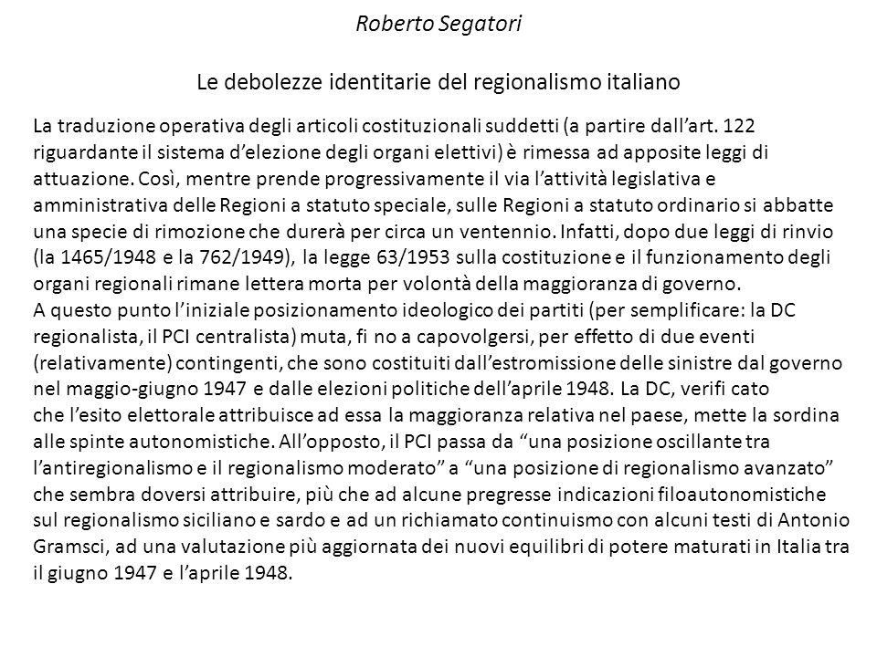 Roberto Segatori Le debolezze identitarie del regionalismo italiano