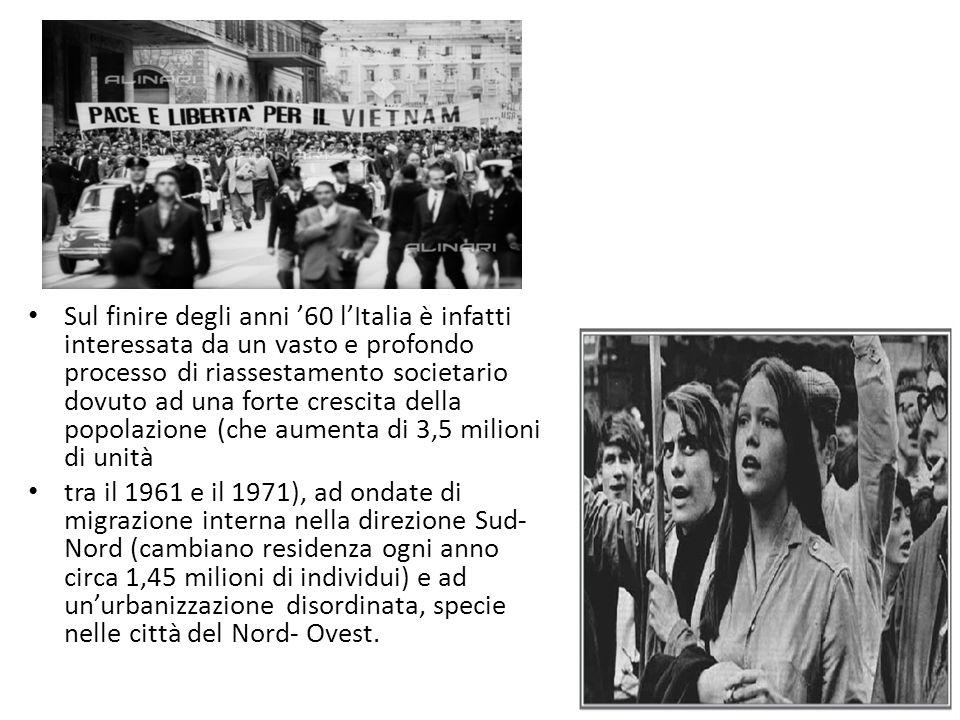 Sul finire degli anni '60 l'Italia è infatti interessata da un vasto e profondo processo di riassestamento societario dovuto ad una forte crescita della popolazione (che aumenta di 3,5 milioni di unità