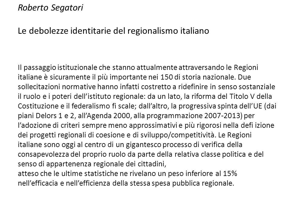 Le debolezze identitarie del regionalismo italiano