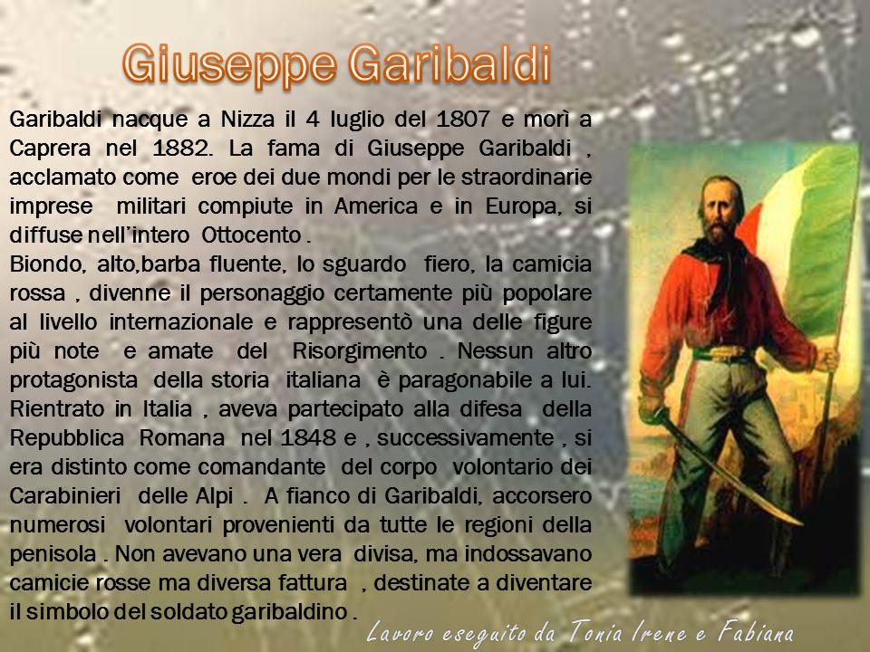 Giuseppe Garibaldi Lavoro eseguito da Tonia Irene e Fabiana