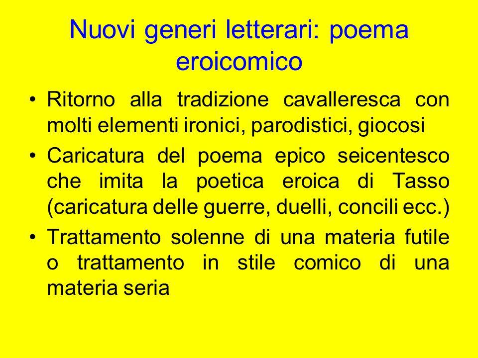 Nuovi generi letterari: poema eroicomico