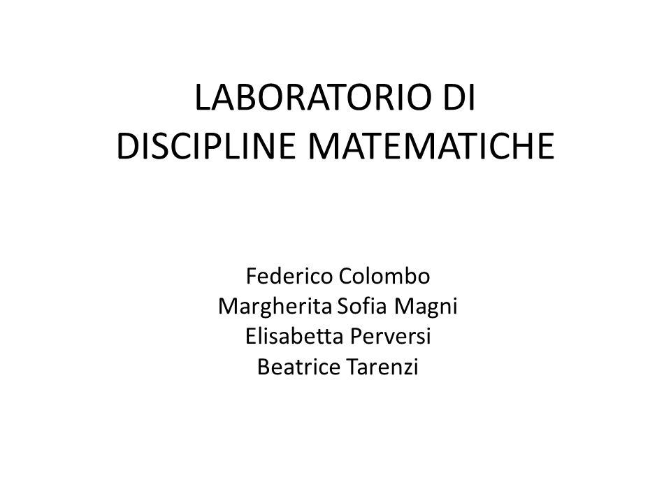 LABORATORIO DI DISCIPLINE MATEMATICHE