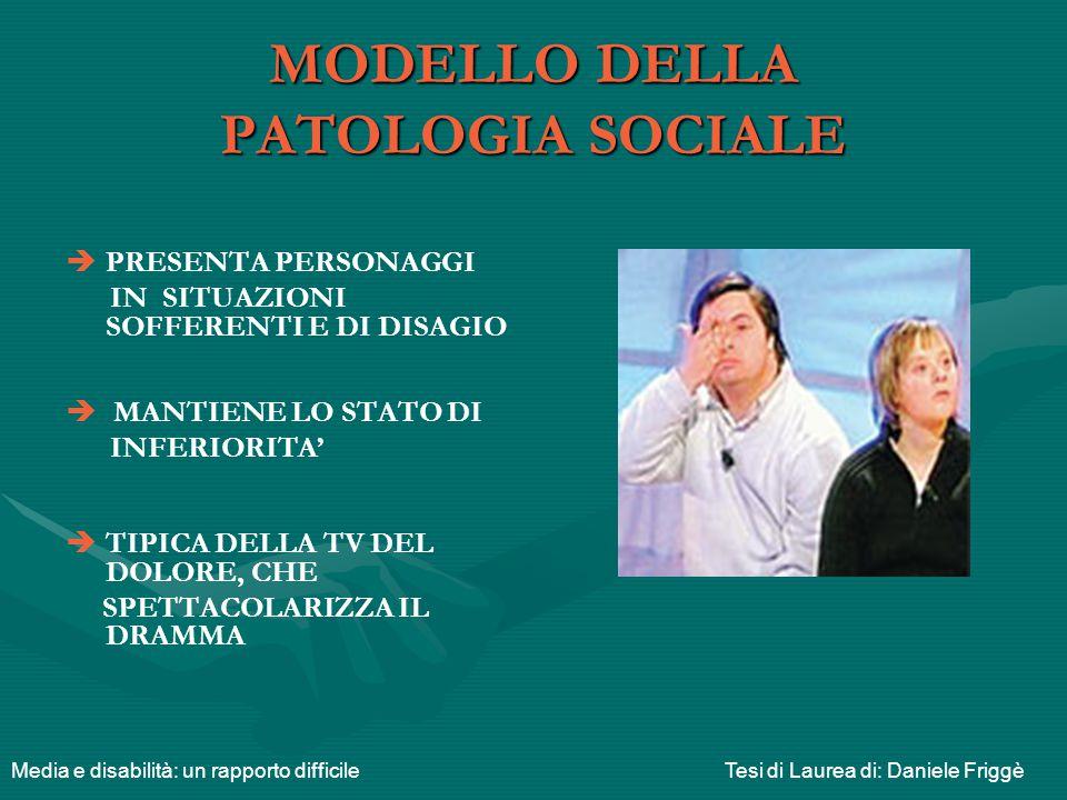 MODELLO DELLA PATOLOGIA SOCIALE