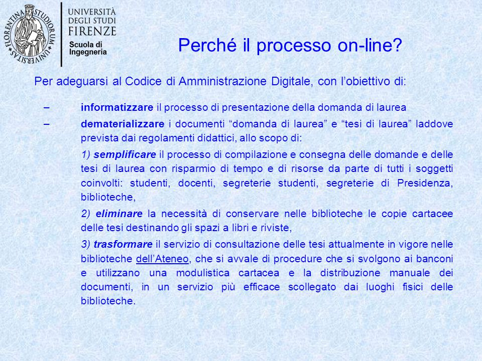 Perché il processo on-line