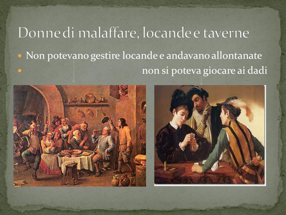 Donne di malaffare, locande e taverne