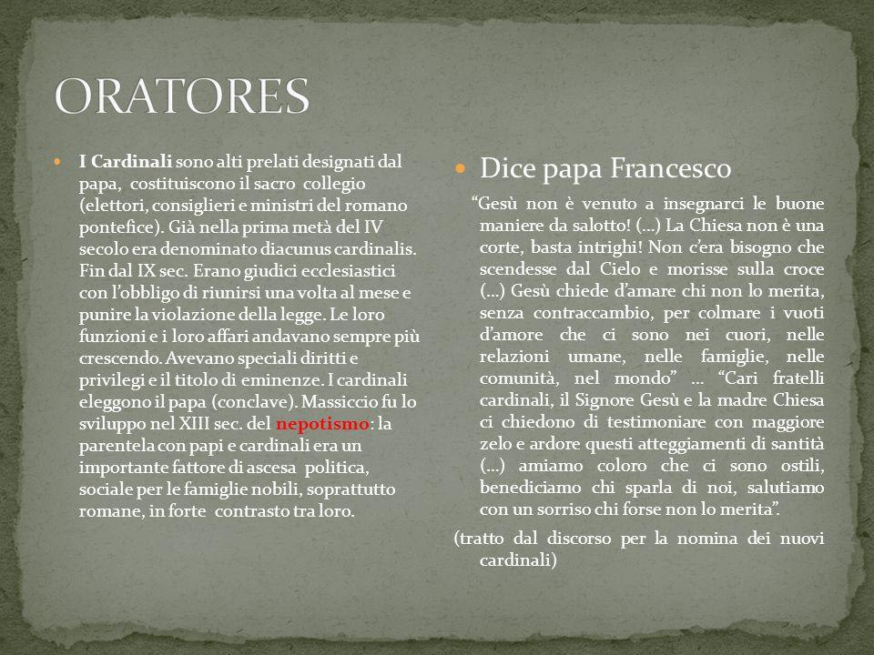 ORATORES Dice papa Francesco