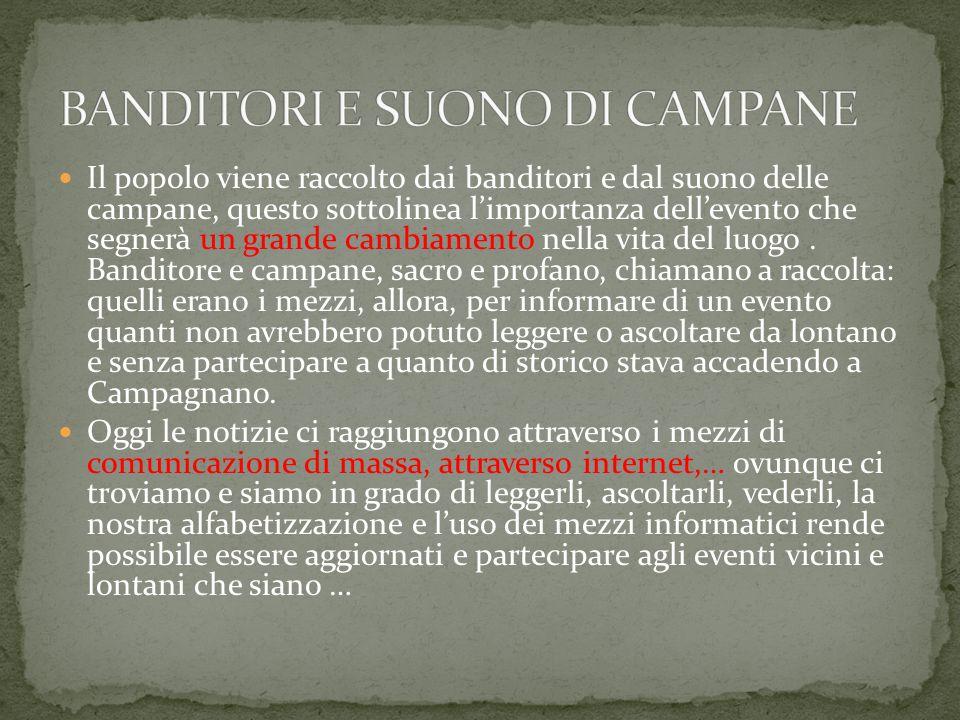 BANDITORI E SUONO DI CAMPANE