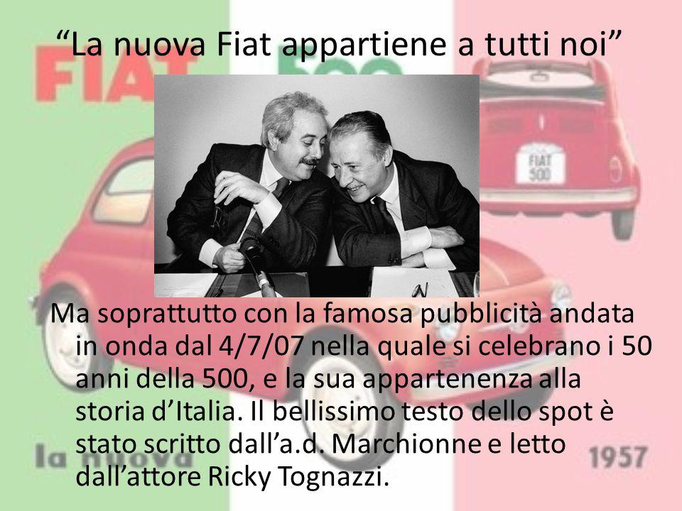 La nuova Fiat appartiene a tutti noi