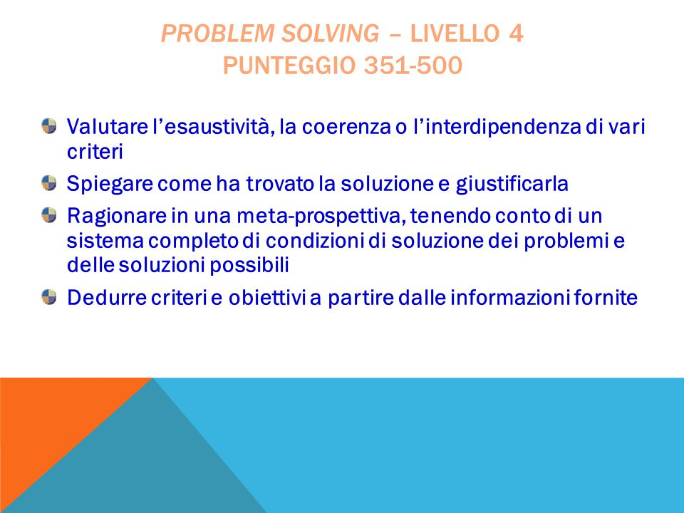 problem solving – livello 4 punteggio 351-500