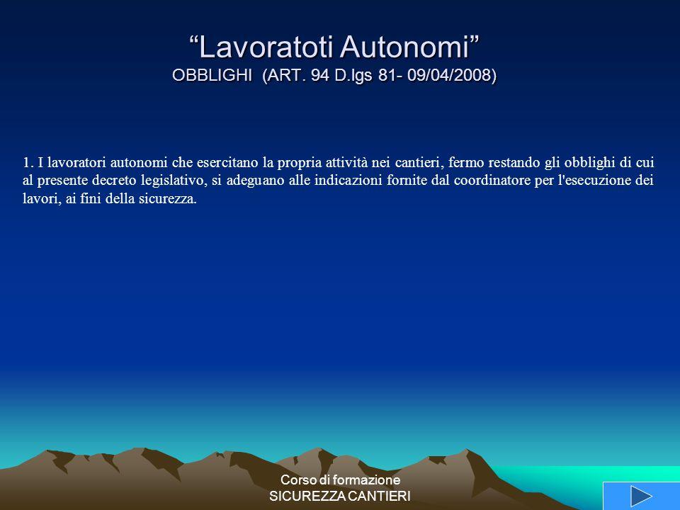 Lavoratoti Autonomi OBBLIGHI (ART. 94 D.lgs 81- 09/04/2008)