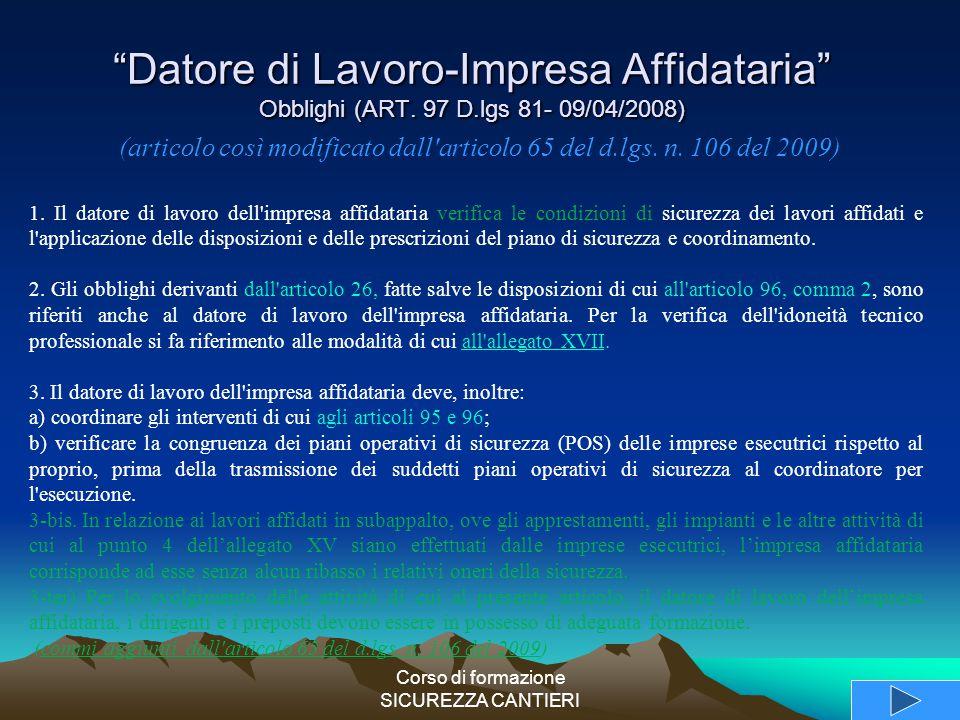 (articolo così modificato dall articolo 65 del d.lgs. n. 106 del 2009)