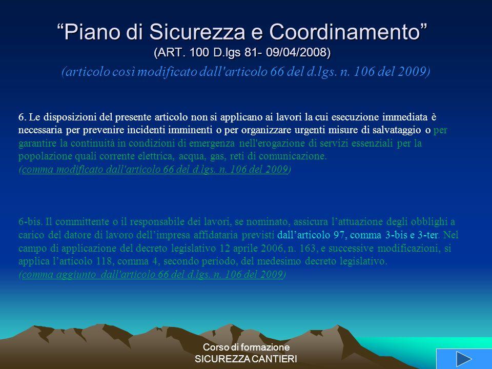 Piano di Sicurezza e Coordinamento (ART. 100 D.lgs 81- 09/04/2008)