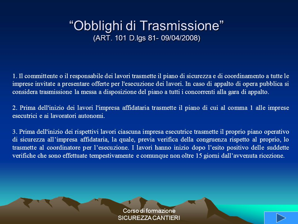 Obblighi di Trasmissione (ART. 101 D.lgs 81- 09/04/2008)