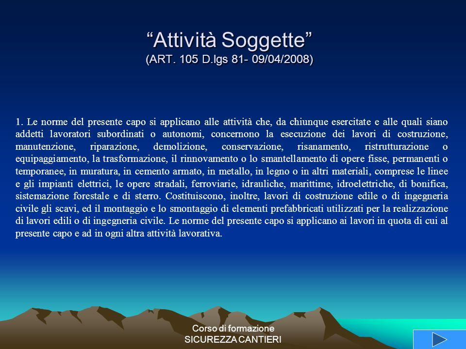Attività Soggette (ART. 105 D.lgs 81- 09/04/2008)