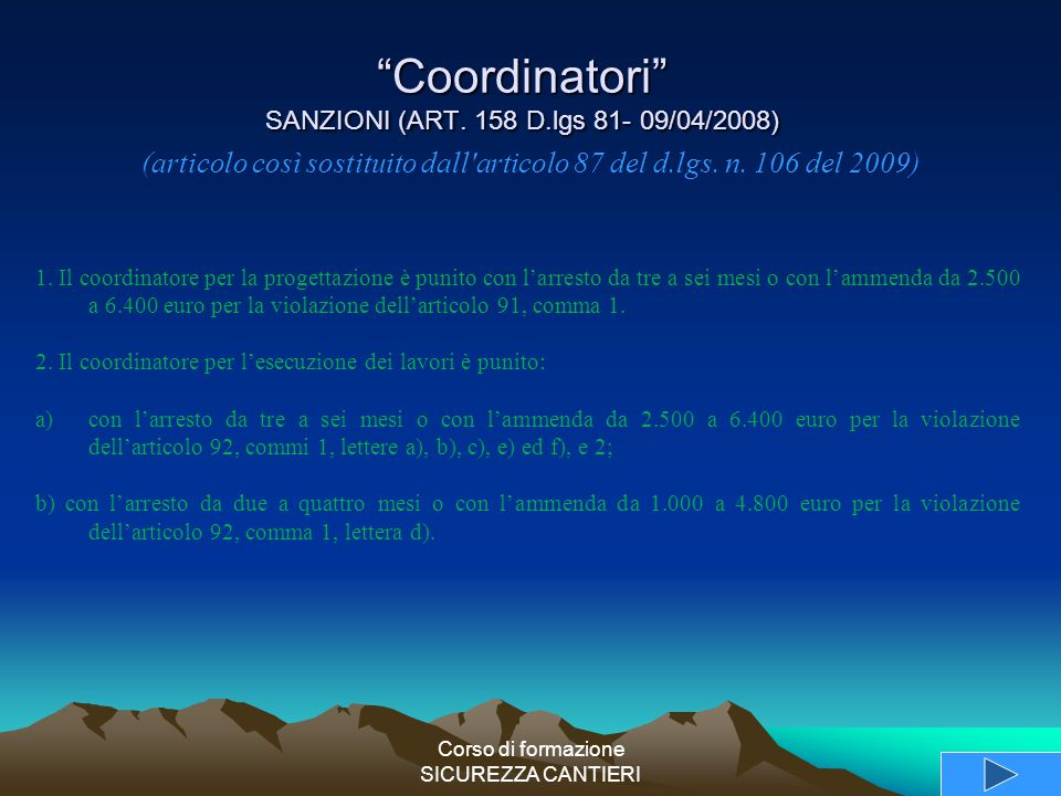 Coordinatori SANZIONI (ART. 158 D.lgs 81- 09/04/2008)