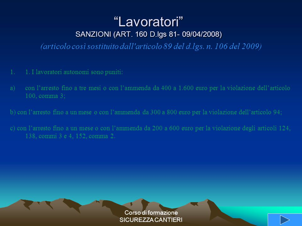Lavoratori SANZIONI (ART. 160 D.lgs 81- 09/04/2008)