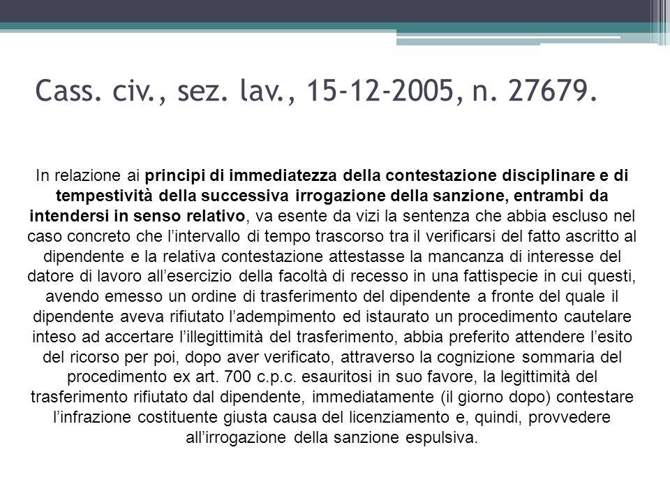 Cass. civ., sez. lav., 15-12-2005, n. 27679.