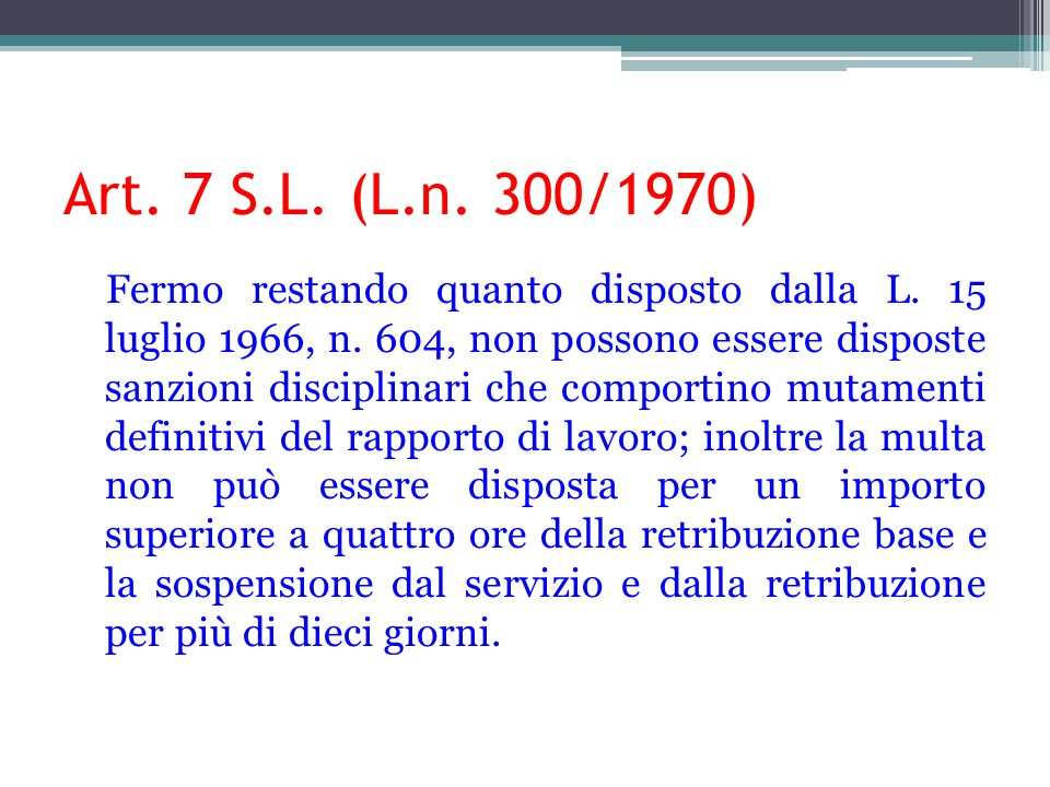 Art. 7 S.L. (L.n. 300/1970)