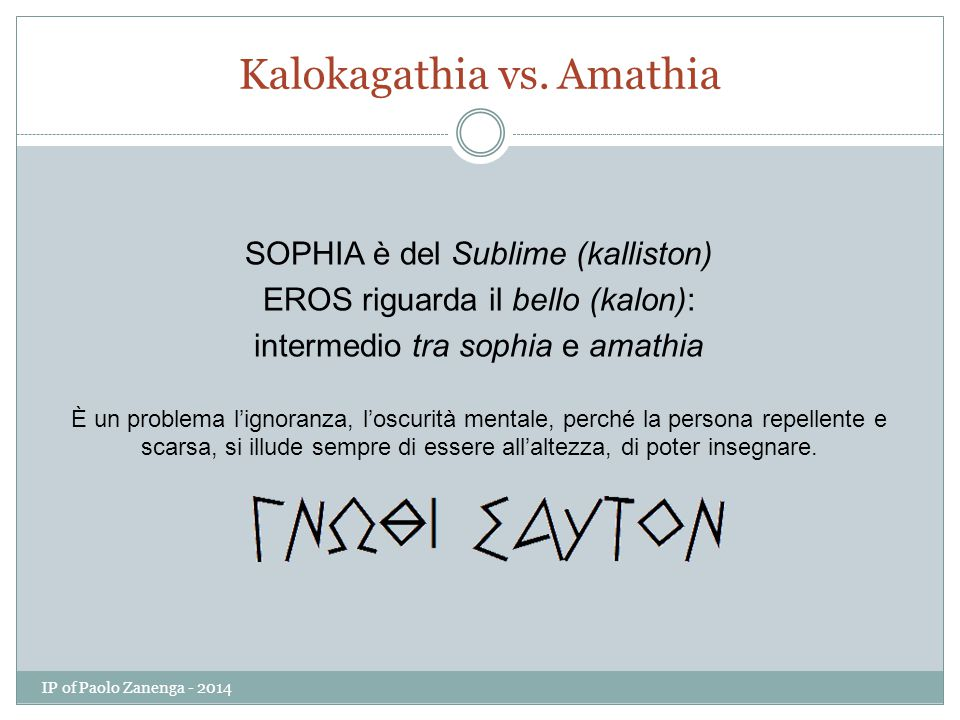 Kalokagathia vs. Amathia