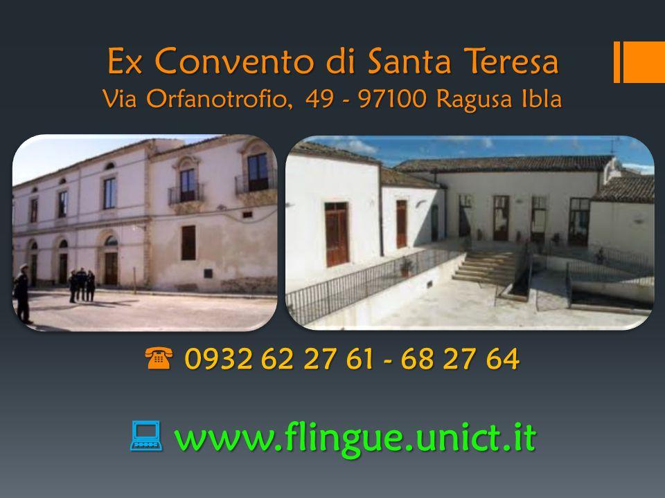 Ex Convento di Santa Teresa Via Orfanotrofio, 49 - 97100 Ragusa Ibla