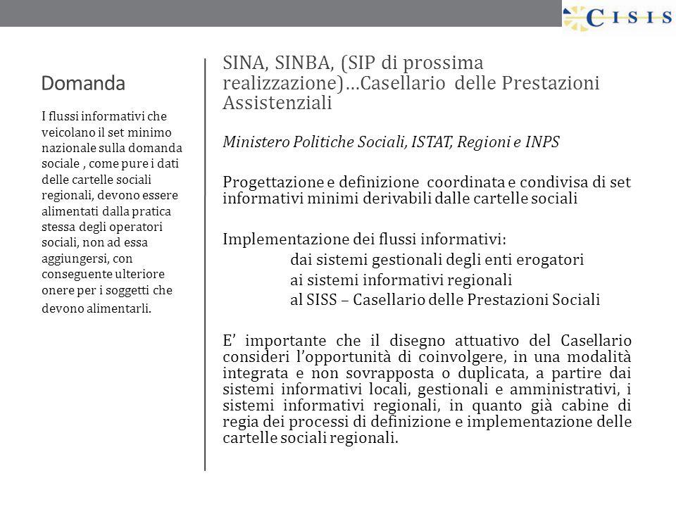 SINA, SINBA, (SIP di prossima realizzazione)…Casellario delle Prestazioni Assistenziali