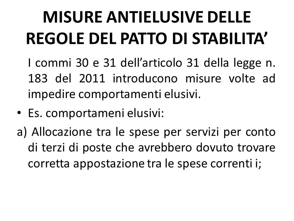 MISURE ANTIELUSIVE DELLE REGOLE DEL PATTO DI STABILITA'