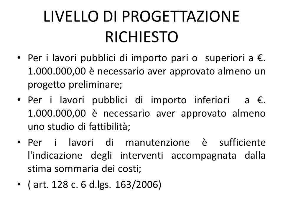 LIVELLO DI PROGETTAZIONE RICHIESTO
