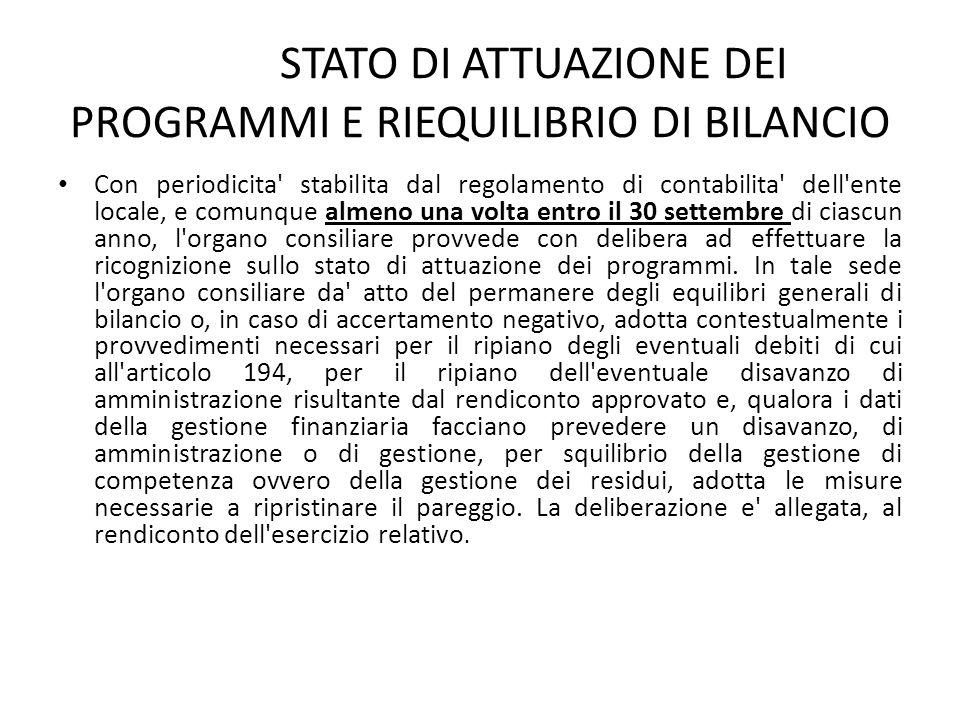 STATO DI ATTUAZIONE DEI PROGRAMMI E RIEQUILIBRIO DI BILANCIO