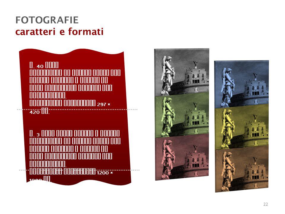 FOTOGRAFIE caratteri e formati n. 40 foto