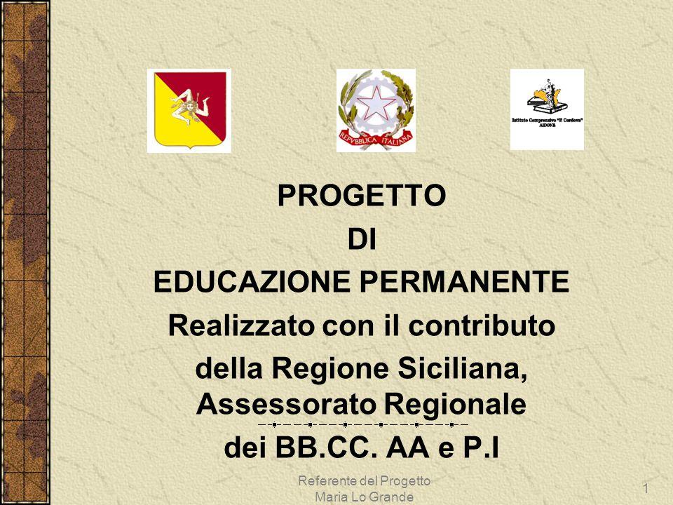 EDUCAZIONE PERMANENTE Realizzato con il contributo