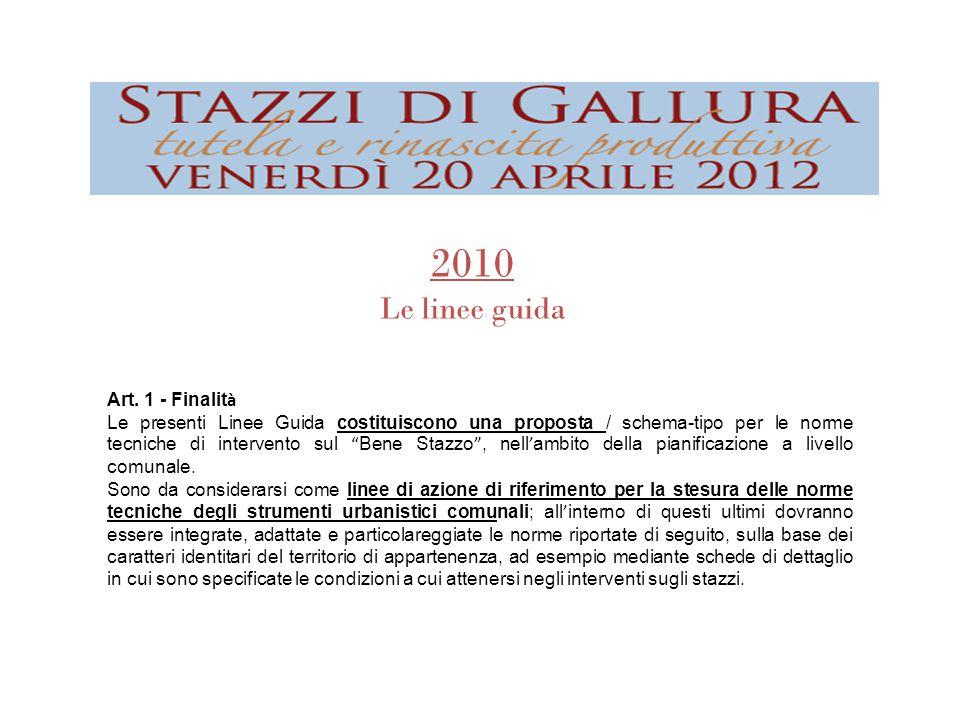 2010 Le linee guida Art. 1 - Finalità