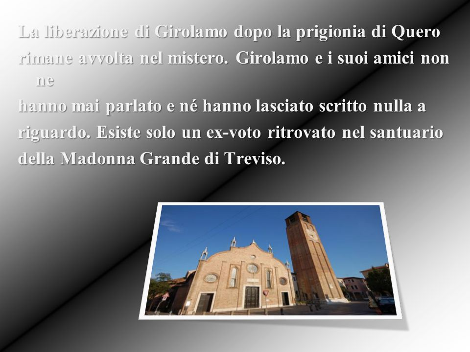 La liberazione di Girolamo dopo la prigionia di Quero