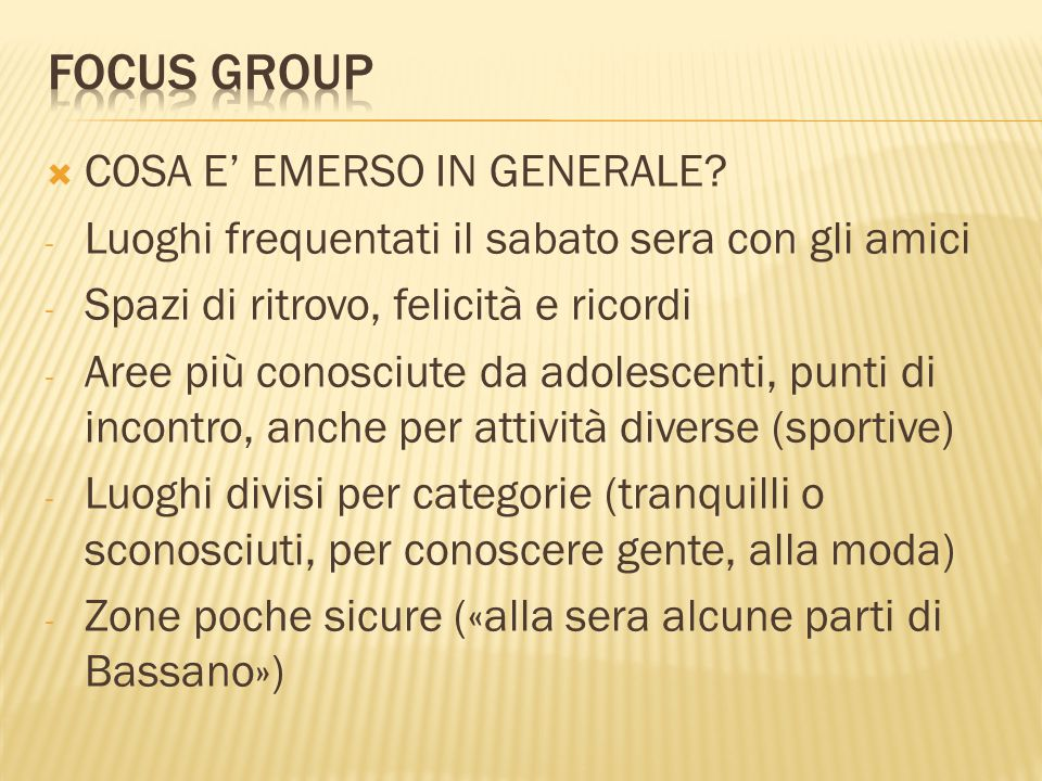 FOCUS GROUP COSA E' EMERSO IN GENERALE
