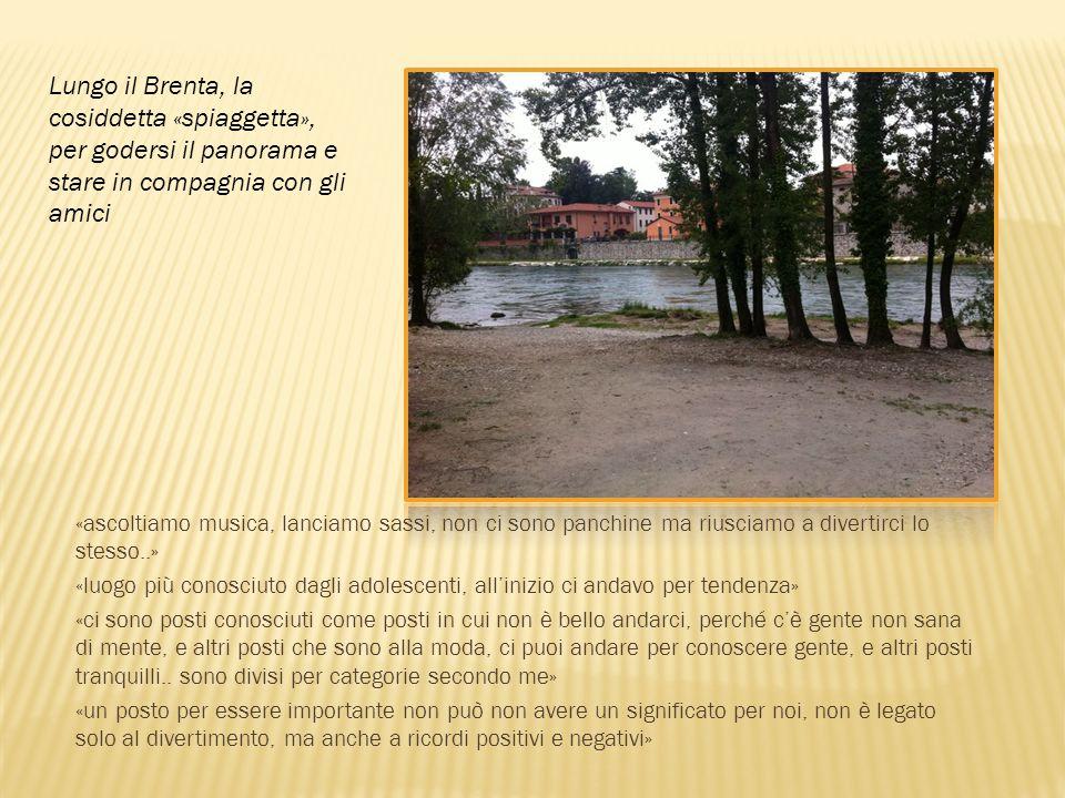Lungo il Brenta, la cosiddetta «spiaggetta», per godersi il panorama e stare in compagnia con gli amici