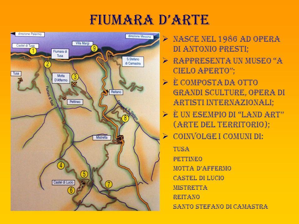 FIUMARA D'ARTE NASCE NEL 1986 AD OPERA DI ANTONIO PRESTI;