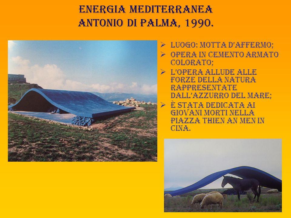 Energia mediterranea antonio di palma, 1990.