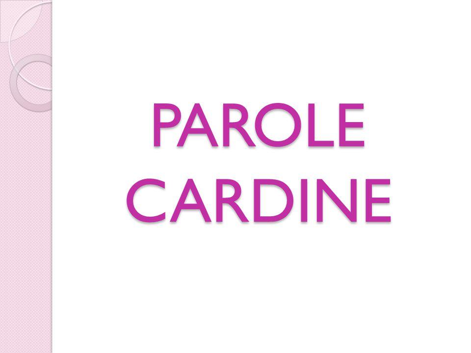PAROLE CARDINE