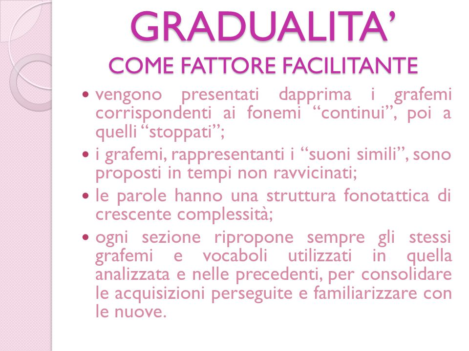 GRADUALITA' COME FATTORE FACILITANTE