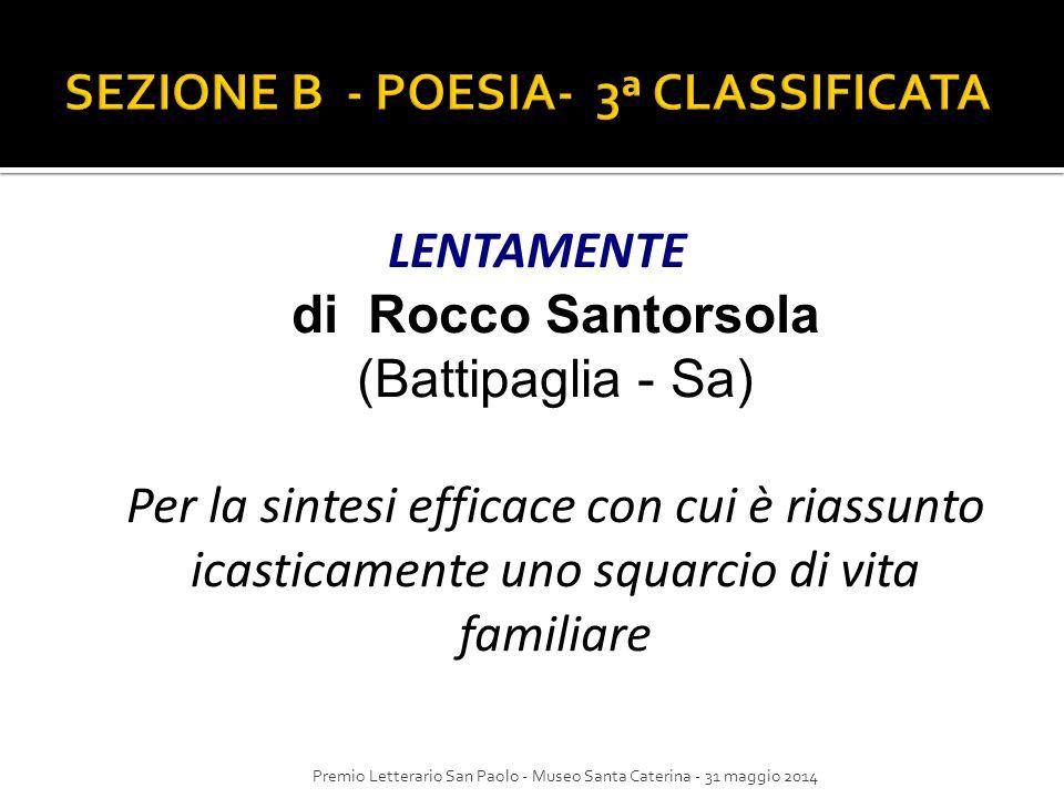 SEZIONE B - POESIA- 3ª CLASSIFICATA